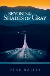 Beyond the Shades of Gray: Because Homosexuality is a Symptom, not a Solution - eBook