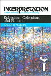 Ephesians, Colossians, and Philemon, Interpretation Commentary