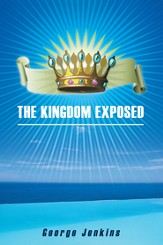 The Kingdom Exposed - eBook