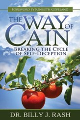 The Way of Cain: Breaking the Cycle of Self-Deception