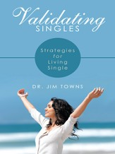 Validating Singles: Strategies for Living Single - eBook