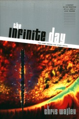 The Infinite Day, Lamb Among the Stars Series #3