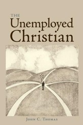 The Unemployed Christian - eBook