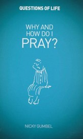 Why and How Do I Pray? Booklet