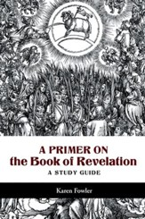 A Primer on the Book of Revelation: A Study Guide - eBook
