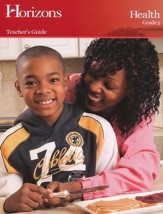 Horizons Health Grade 5 Teacher's Guide
