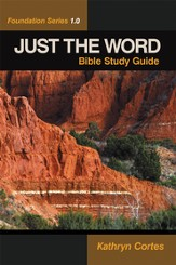 Just the Word: Foundation Series 1.0 - eBook