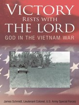 Victory Rests with the Lord: God in the Vietnam War - eBook