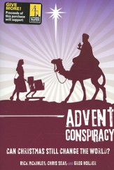 Advent Conspiracy: Can Christmas Still Change the World? - eBook