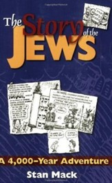 The Story of the Jews: A 4,000 Year Adventure