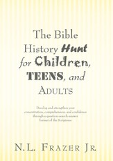 The Bible History Hunt for Children, Teens, and Adults - eBook