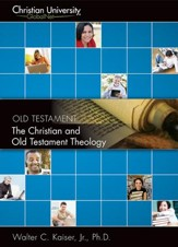 OT509: The Christian and Old Testament Theology - A Christian University GlobalNet Course