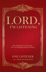 Lord, I'm Listening: Is The Lord Speaking To Your Heart? - eBook