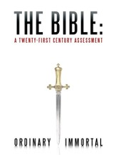 The Bible: A Twenty-First Century Assessment - eBook