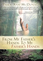 From My Father's Hands To My Father's Hands - eBook