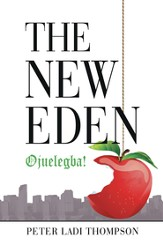 The New Eden: Ojuelegba! - eBook