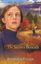 The Secrets Beneath, Mysteries of Middlefield Series #2