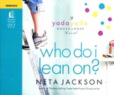 Who Do I Lean On? - Unabridged Audiobook on CD