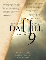 Sixty-Nine Weeks of Daniel, Chapter 9: An Examination of the Proposed Dates - eBook