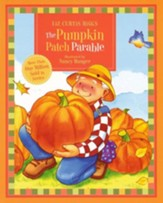 The Pumpkin Patch Parable: Parable Series - Slightly Imperfect