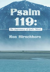 Psalm 119: The Supremacy of God's Word - eBook