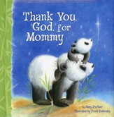 Thank You God For Mommy - Slightly Imperfect