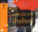 Who Is My Shelter - Audio Book
