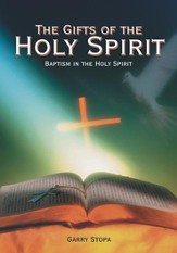 The Gifts of the Holy Spirit: Baptism in the Holy Spirit - eBook