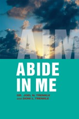 Abide in Me: AIM - eBook