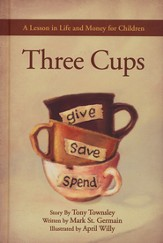 Three Cups: A Lesson in Life and Money for Children