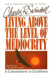 Living Above the Level of Mediocrity  - Slightly Imperfect