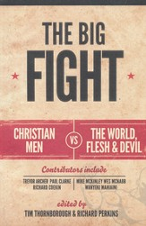 The Big Fight: Christian Men vs. the World, the Flesh, and the Devil