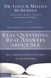 Real Questions, Real Answers about Sex: The Complete Guide to Intimacy as God Intended - eBook