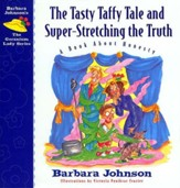 The Tasty Taffy Tale and Super-Stretching the Truth: A Book About Honesty - eBook