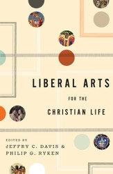 Liberal Arts for the Christian Life - eBook