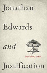 Jonathan Edwards and Justification - eBook