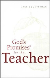 God's Promises for the Teacher, NKJV