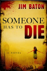 Someone Has to Die - eBook