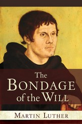 Bondage of the Will - eBook