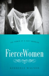 Fierce Women SAMPLER: The Power of a Soft Warrior / New edition - eBook