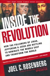 Inside the Revolution: How the Followers of Jihad, Jefferson, and Jesus Are Battling