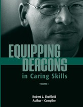 Equipping Deacons in Caring Skills: Volume 2 (Handbook)
