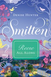 Reese - All Along: Smitten Novella Four - eBook