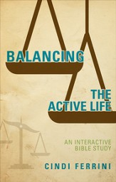 Balancing the Active Life: Reclaiming Life after Trauma - eBook