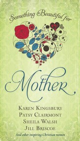 Something Beautiful for Mother - Slightly Imperfect