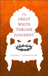 The Great White Throne Judgment - eBook