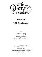 Weaver Curriculum Supplement Volume 1, Grades 7-12