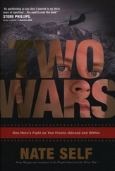 Two Wars: One Hero's Fight on Two Fronts--Abroad and Within - Slightly Imperfect