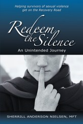 Redeem The Silence: An Unintended Journey - eBook