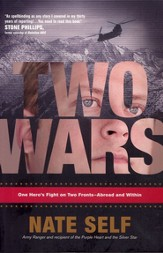 Two Wars: One Hero's Fight on Two Fronts-Abroad and Within